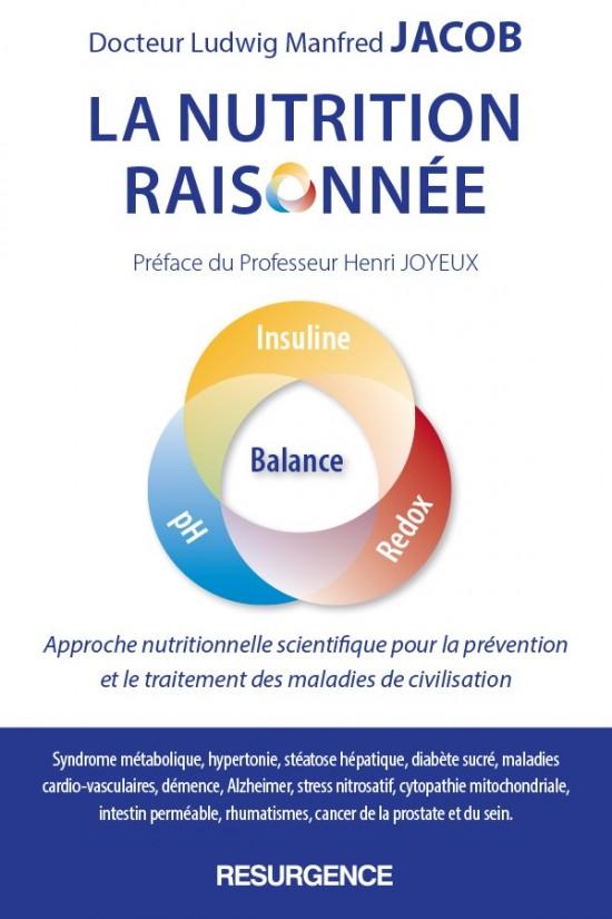 La Nutrition Raisonnée selon le Dr Ludwig Jacob - Medicatrix