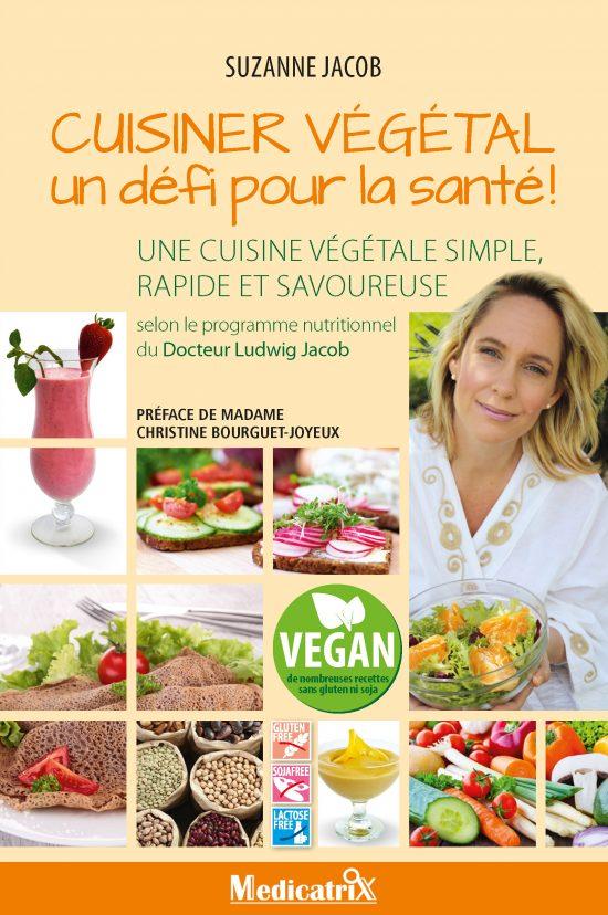 Cuisiner végétal un défi pour la santé!